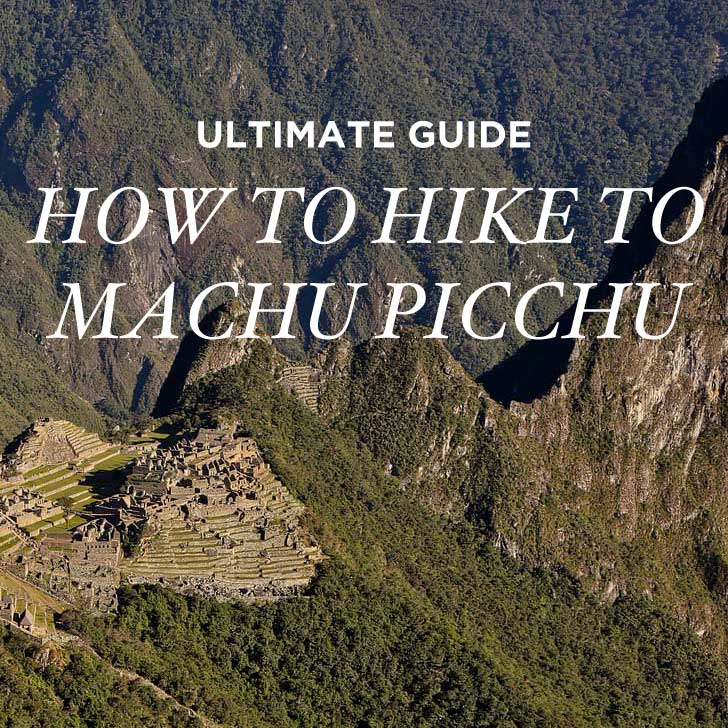 Your Ultimate Guide to the Inca Trail to Machu Picchu Hike