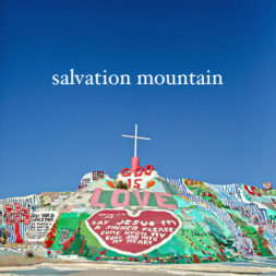 Salvation Mountain California (Weird Roadside Attractions)