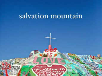 Salvation Mountain California (Weird Roadside Attractions).