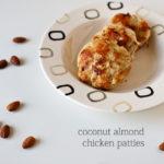 Paleo Recipe | Coconut Almond Chicken Patties