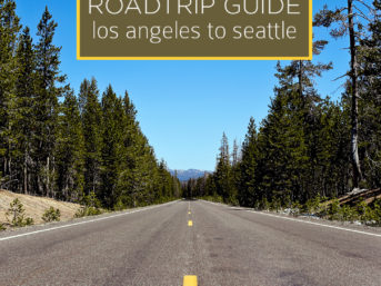 Travel guide for a Road trip from LA to Seattle