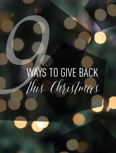 9 ways to give back this christmas. Pay it forward ideas and holiday giving. Ways to give back at christmas and christmas kindness. Pay it forward christmas ideas.