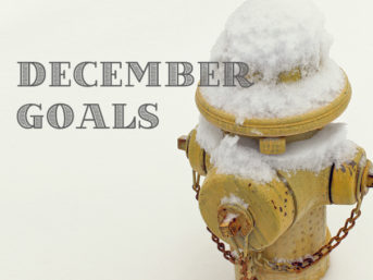 my monthly goals for december, setting goals, setting personal goals, monthly goals, setting goals for yourself, weekly wishes, life goals, life goals list
