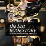 The Last Bookstore LA and Pie Hole – 2 / 52 Dates A Year!