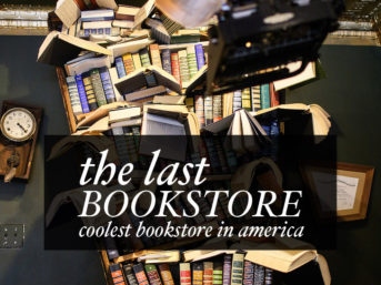 The Last Bookstore Los Angeles - Coolest Bookstore in America.