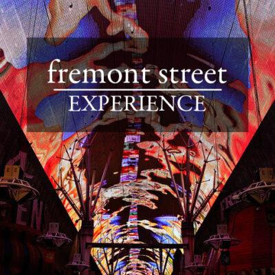 Fremont Experience Las Vegas.