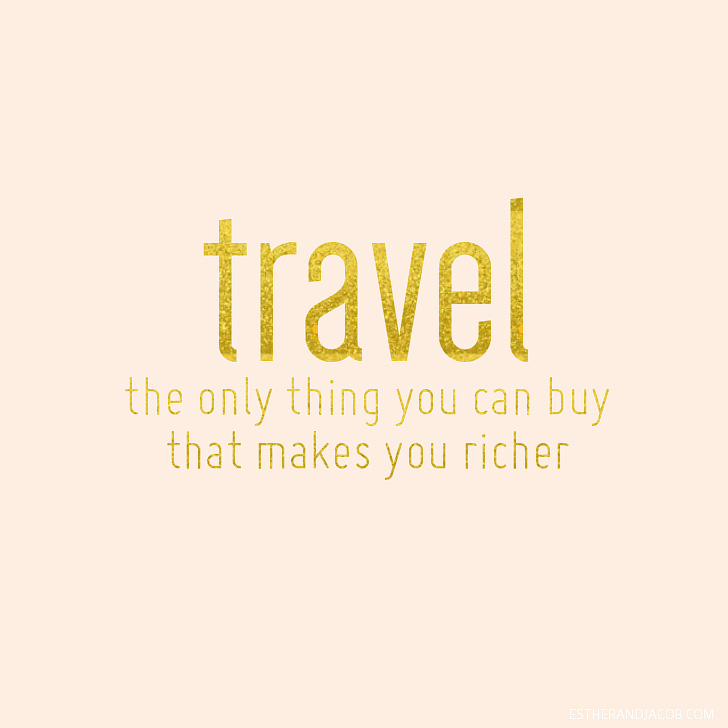 Travel makes you richer quote | Inspirational Travel Quote | For 5 Simple Ways to Save Money and Travel More Post.