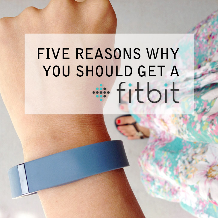 Five Reasons Why Get A Fitbit.