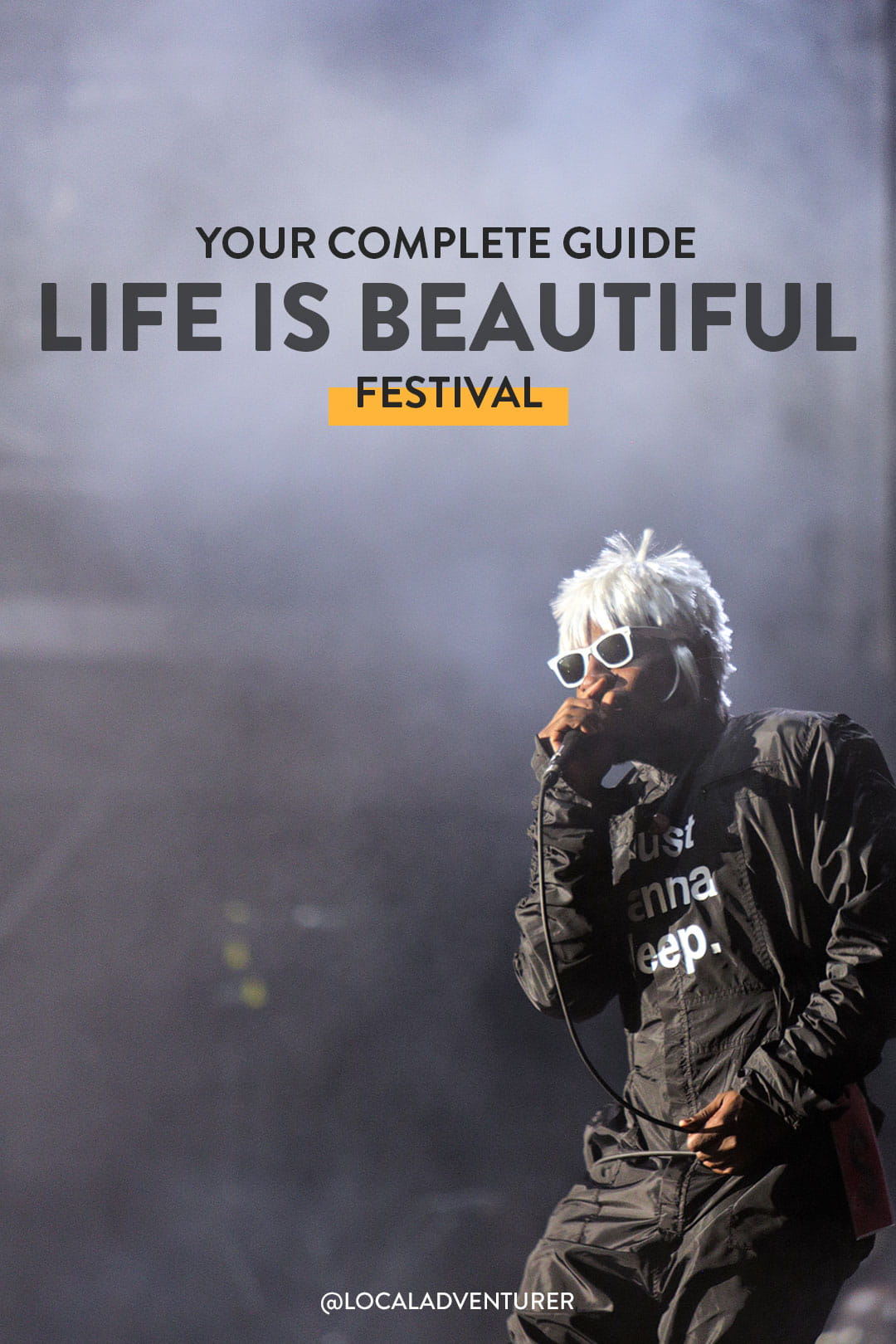 The Life is Beautiful Festival Las Vegas - Your Ultimate Guide