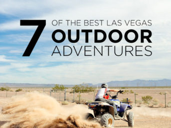 7 Ultimate Las Vegas Outdoor Activities.