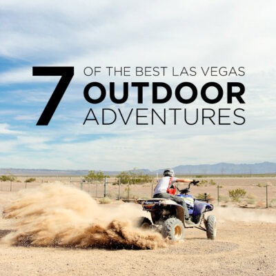 7 Ultimate Las Vegas Outdoor Activities.