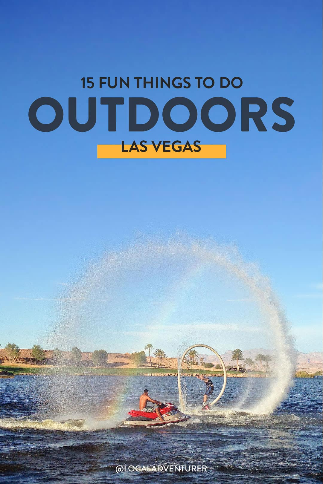 15 Fun Outdoor Activities in Las Vegas to Help You Get Outside