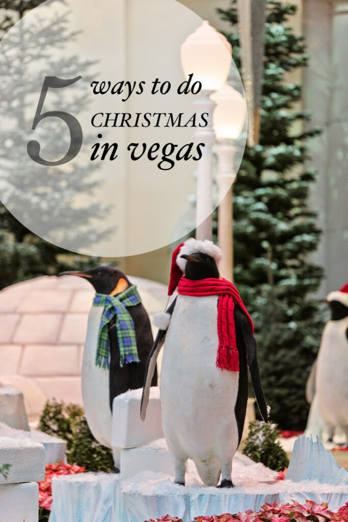 5 Ways to Do Christmas in Vegas.