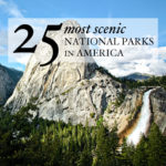25 Most Scenic National Parks in America