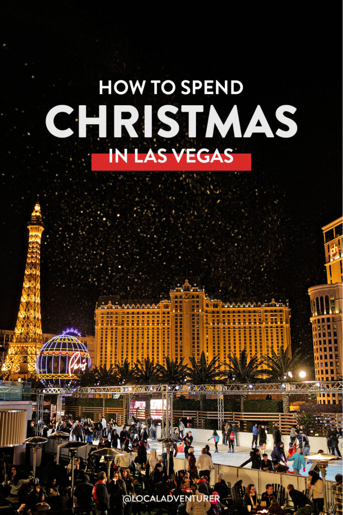 How to Spend Christmas in Vegas
