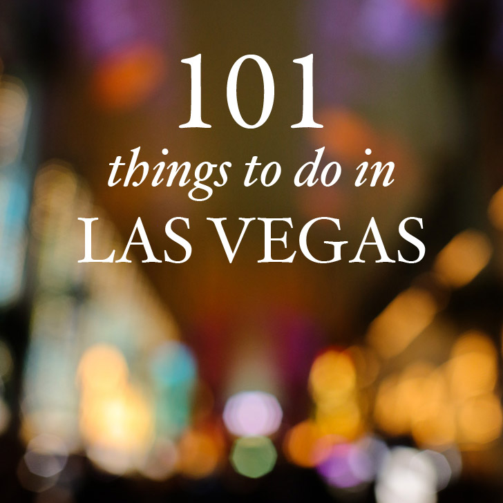 The Ultimate Las Vegas Bucket List (101 Things Do Las Vegas).