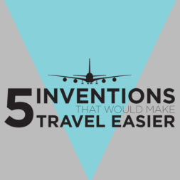 5 Cool Inventions To Make Travel Easier