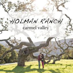 Holman Ranch Carmel Valley Ca