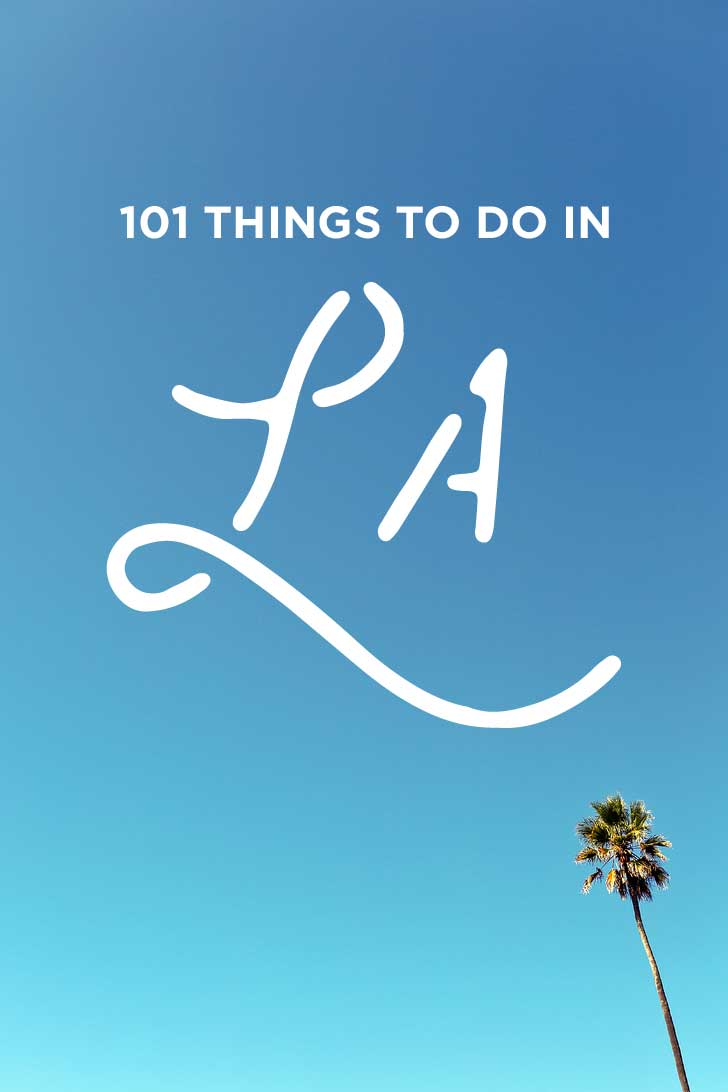 Ultimate Bucket List of 101 Things to Do in LA // localadventurer.com