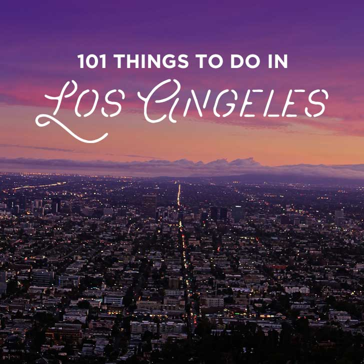 Ultimate Los Angeles Bucket List (101 Things to Do in LA).