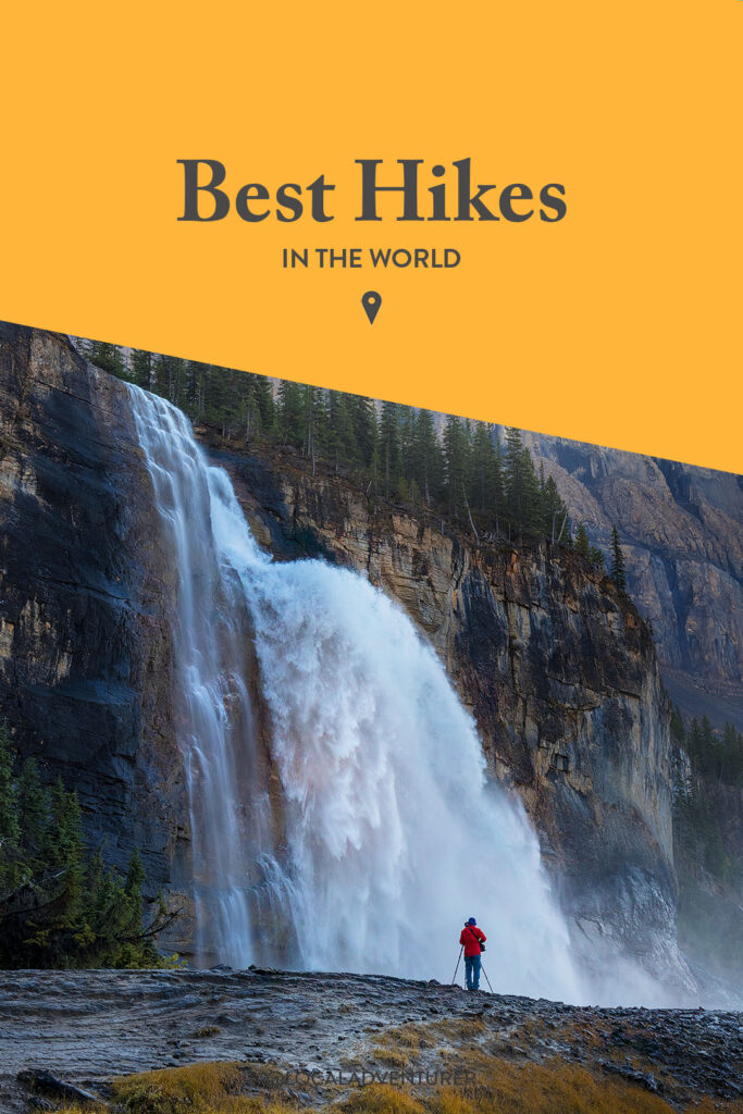 25 Best Hiking Trails in the World to Add to Your Bucket List