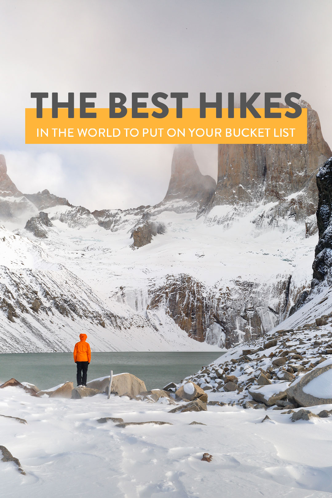 The Best Hikes in the World to Put on Your Bucket List