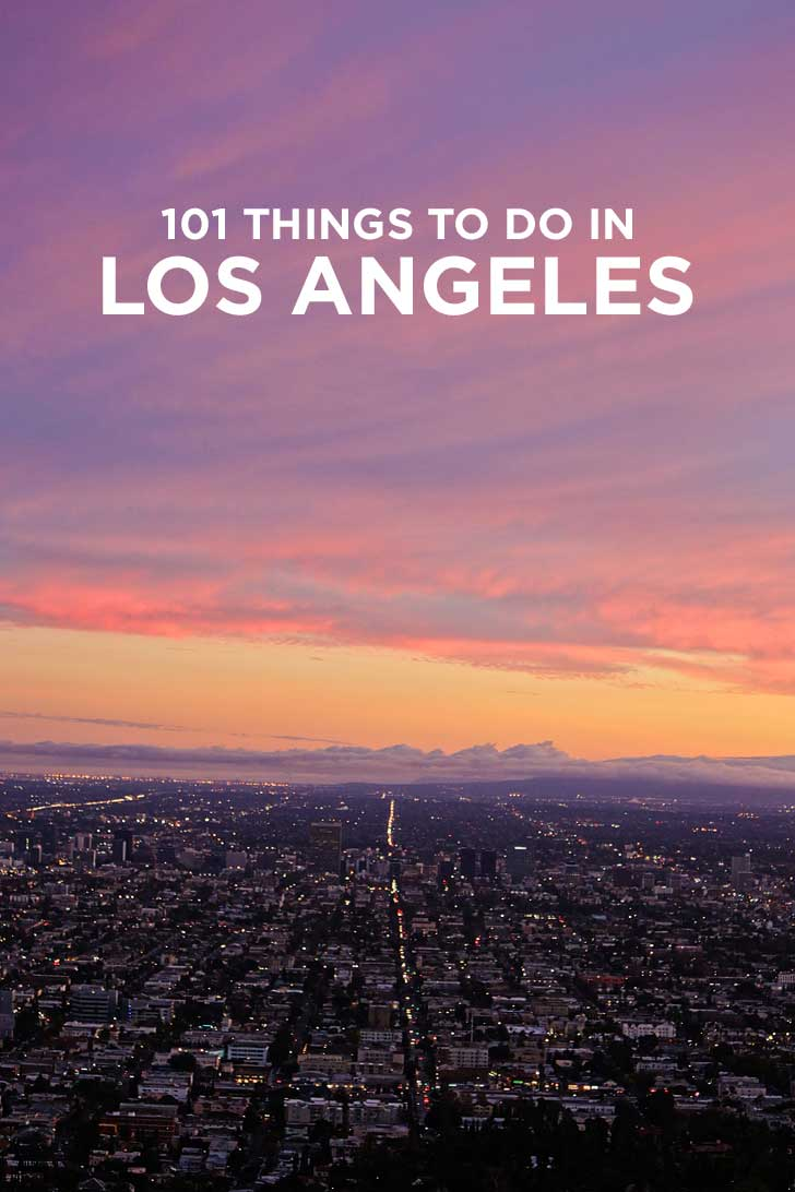 Ultimate Los Angeles Bucket List 101 Things To Do In La 187 Local Adventurer 187 Travel Adventures