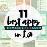 11 Best Apps to Make Life Easier Living in LA