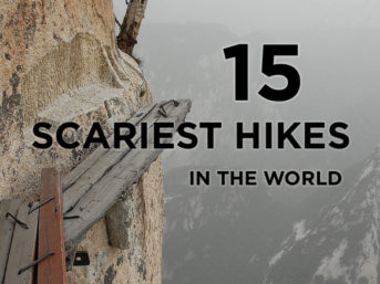 15 Scariest Hikes in the World.