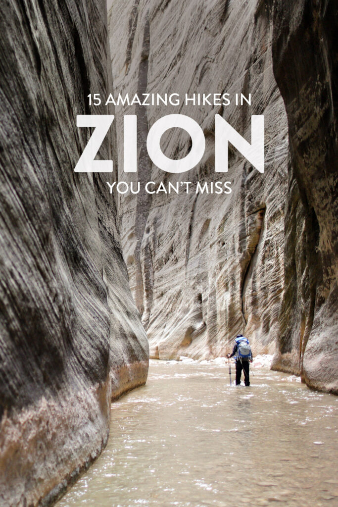 15 Best Hikes in Zion National Park