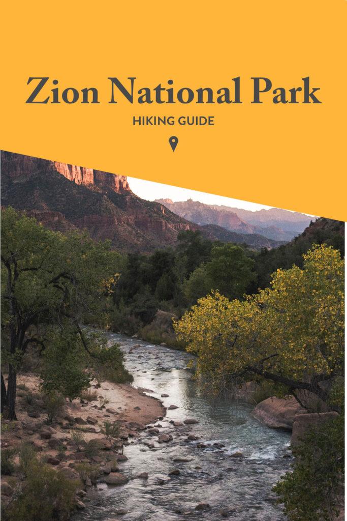 Zion Park Hikes