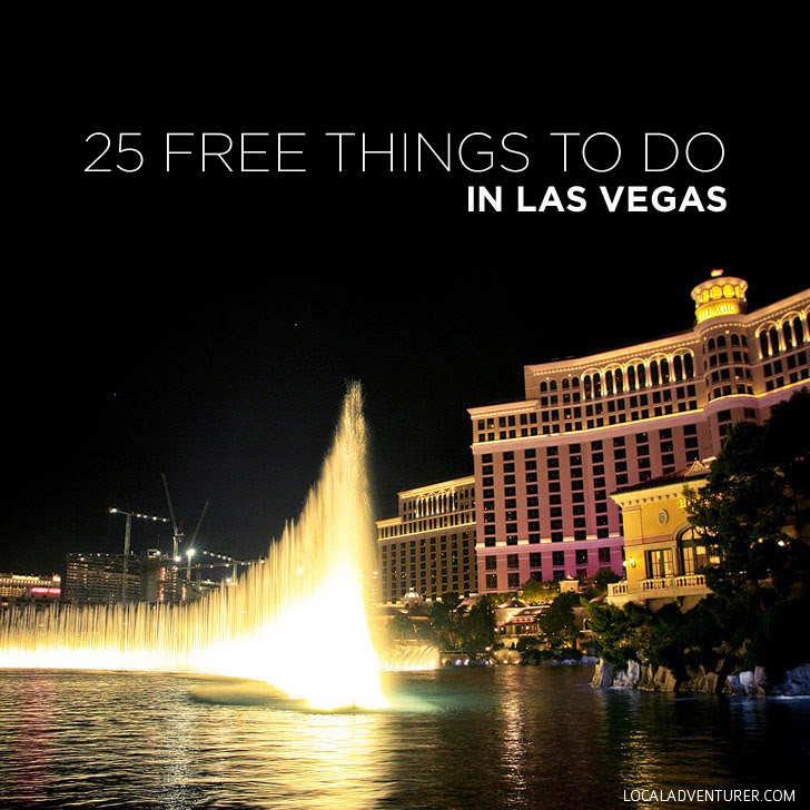 25 Free Things to Do in Las Vegas.