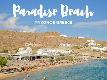 Paradise Beach Mykonos Greece (Best Beaches in Mykonos).