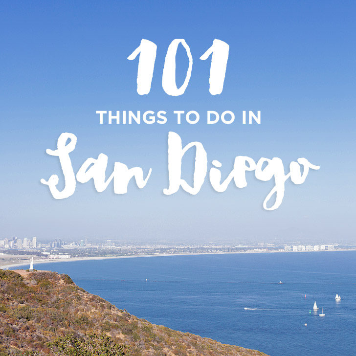 Ultimate San Diego Bucket List / 101 Things to Do in San Diego - Things to Do in San Diego Tonight