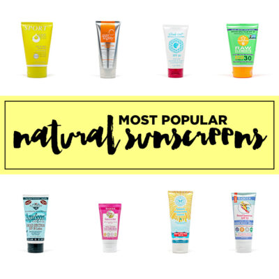 Most Popular Natural Sunscreens You Must Try.