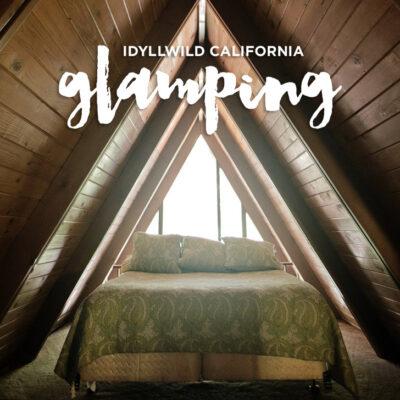 Glamping in Idyllwild California.