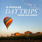 15 Popular Day Trips from San Diego