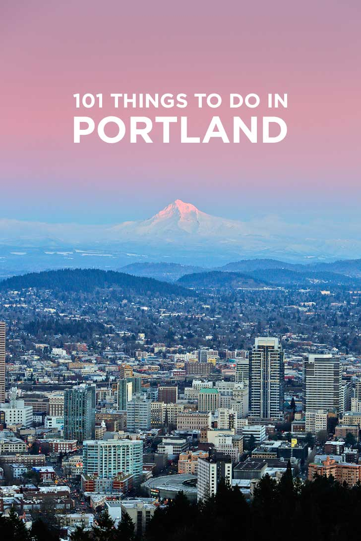 Portland Oregon Interior Designers: Ultimate Portland Bucket List (101 Things To Do In