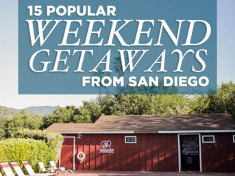 15 Popular Weekend Trips from San Diego.
