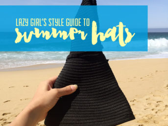 Lazy Girls Style Guide to Summer Hats.
