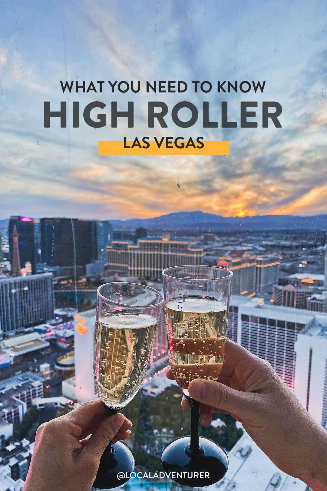 High Roller in Vegas - What You Need to Know Before You Go