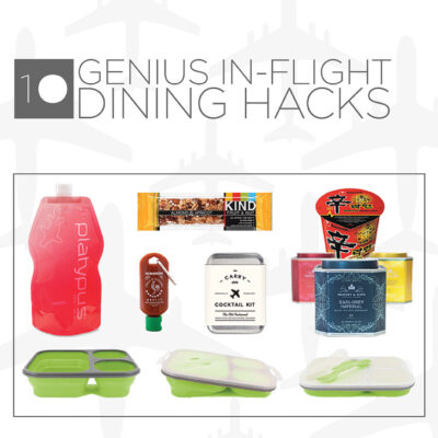 10 Genius Travel Hacks for In Flight Dining.