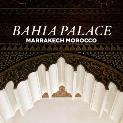 The Remarkable Bahia Palace Marrakech Morocco.
