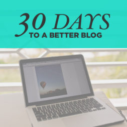 30 Days to a Better Blog + Clear the List Link Up