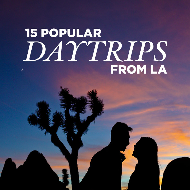 15 Most Popular Day Trips from LA.