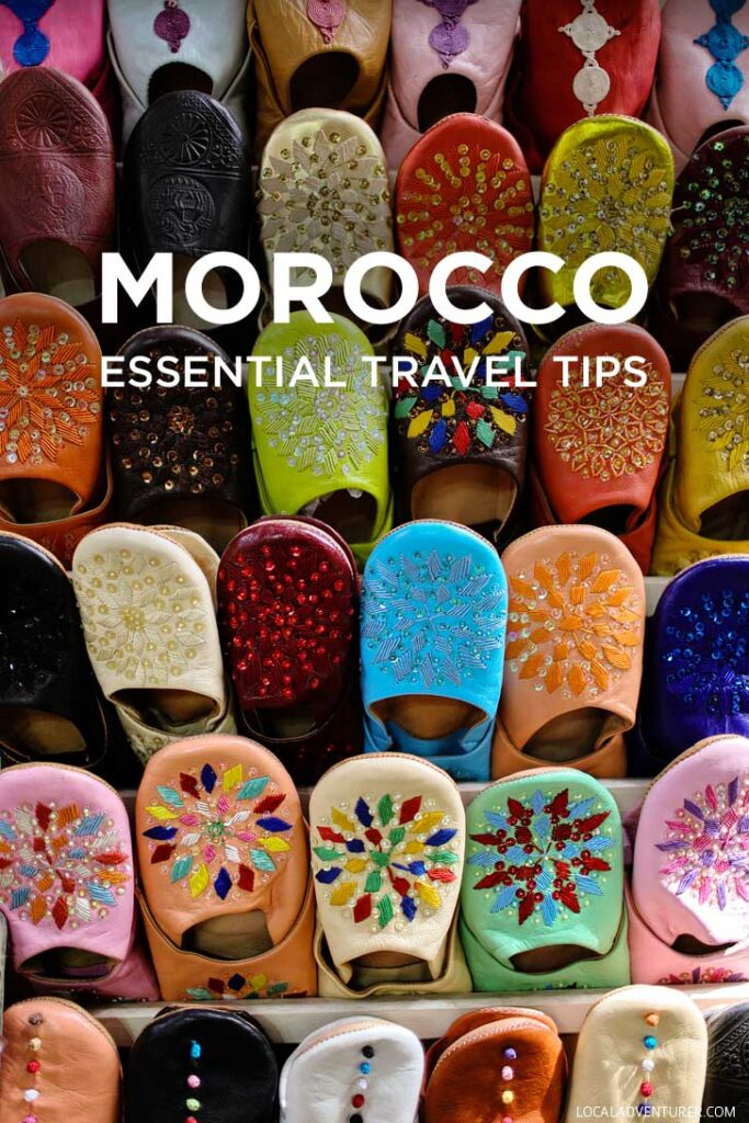 Essential Morocco Travel Tips: 21 Things You Must Know Before Visiting Morocco