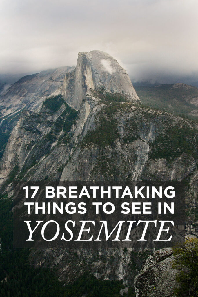 17 Breathtaking Things to See in Yosemite National Park California - Yosemite National Park Things to Do + Yosemite Things to See // localadventurer.com