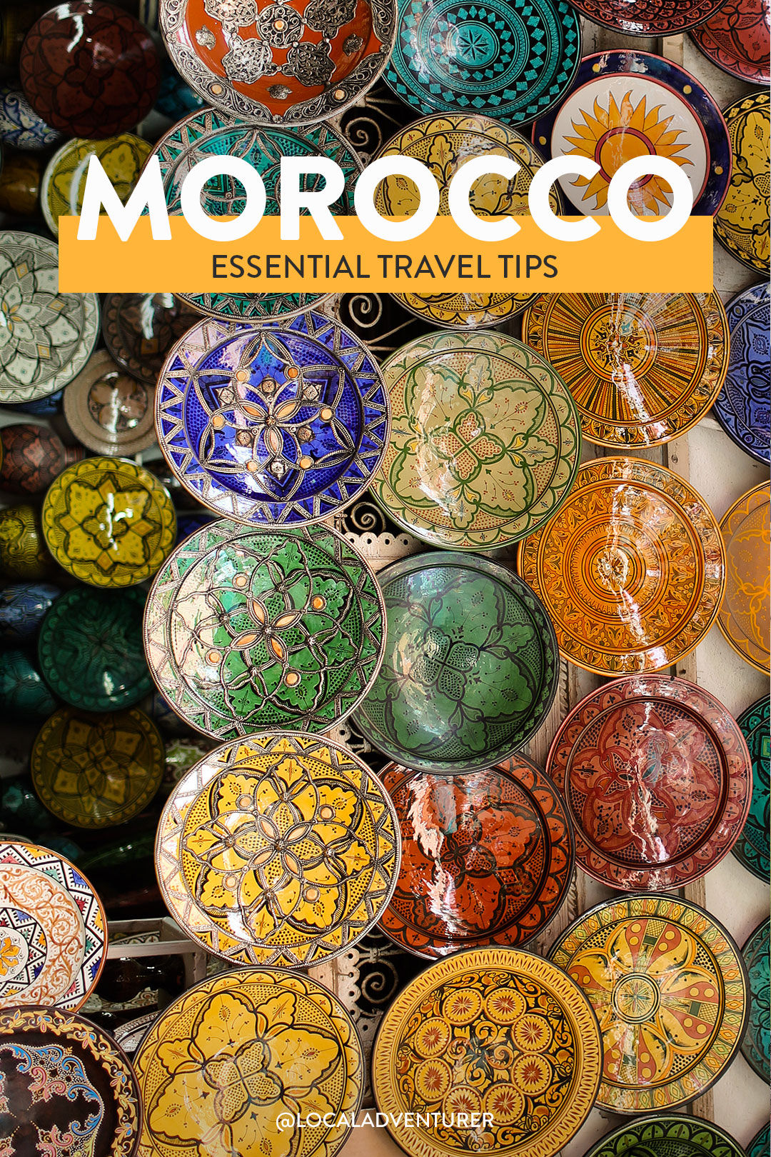 21 Essential Tips for Traveling to Morocco