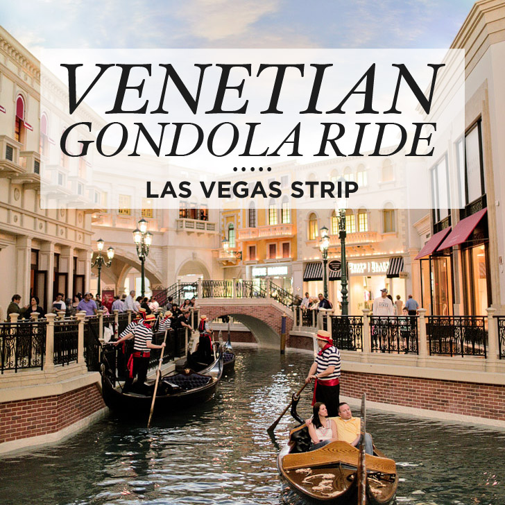 Next Best Thing To Venice The Venetian Gondola Ride In Las Vegas