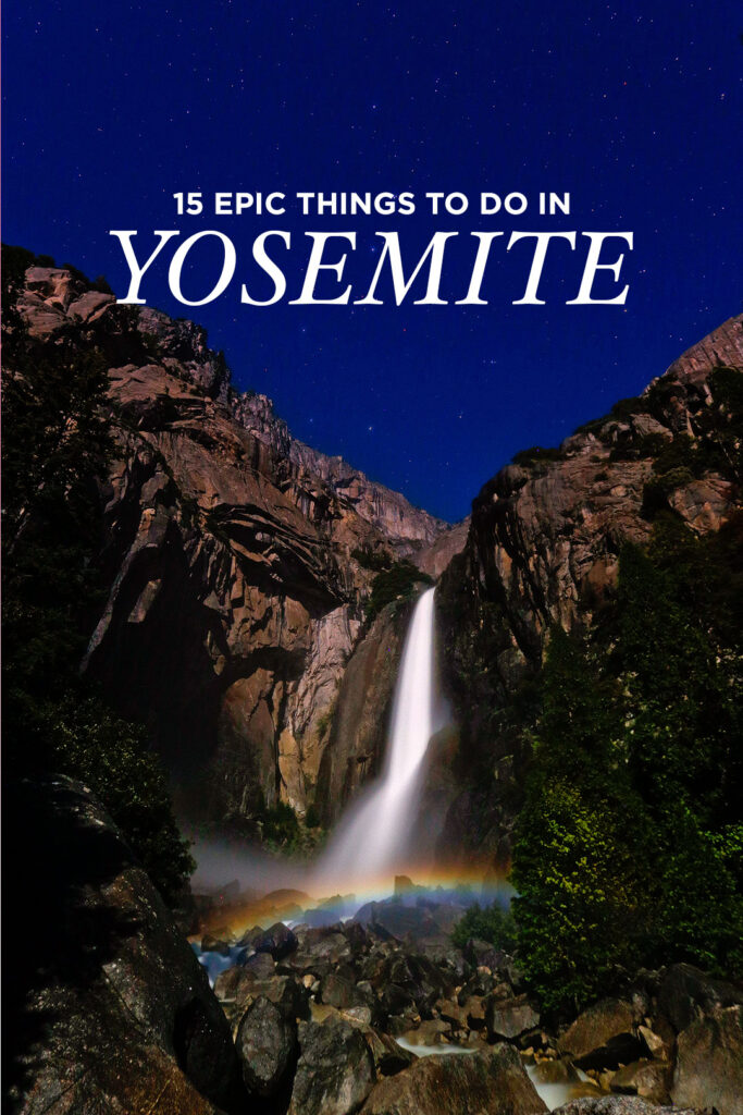 Top Yosemite National Park Attractions You Can't Miss - Free Things to Do in Yosemite + Activities in Yosemite // localadventurer.com